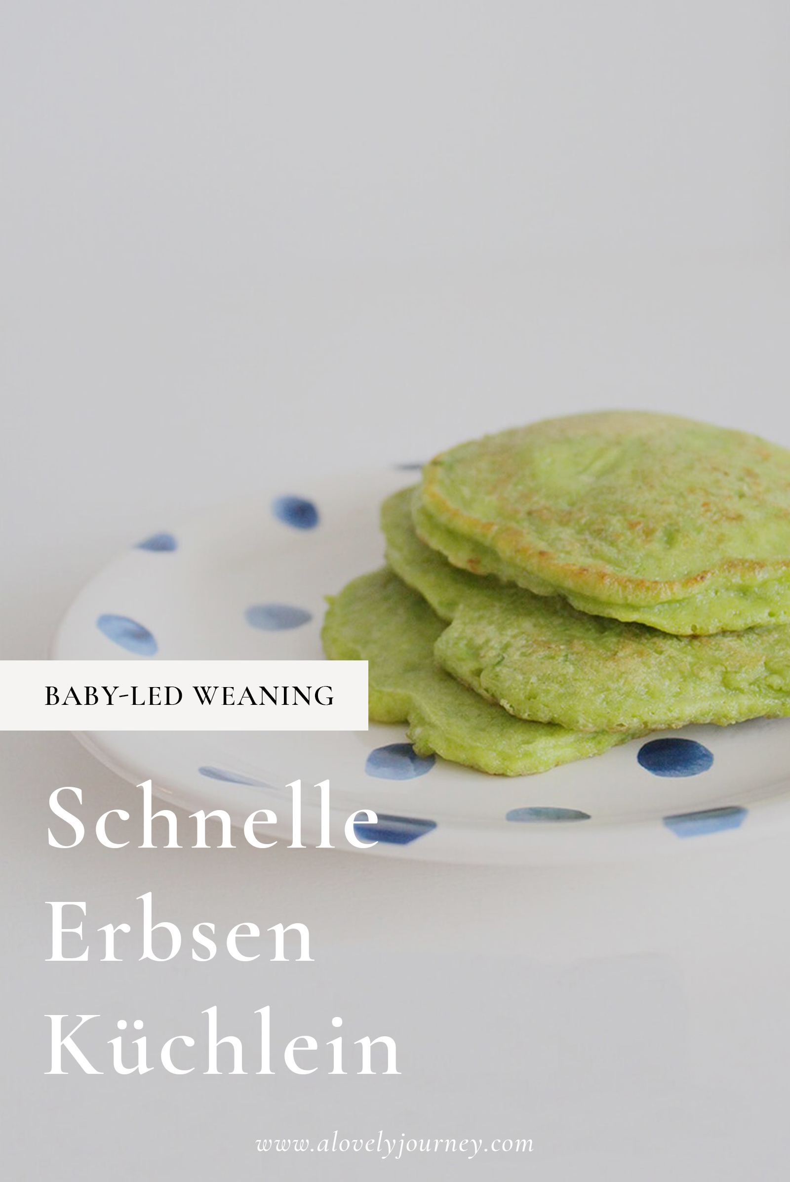 Baby-Led Weaning: Erbsen Pfannkuchen für Kinder