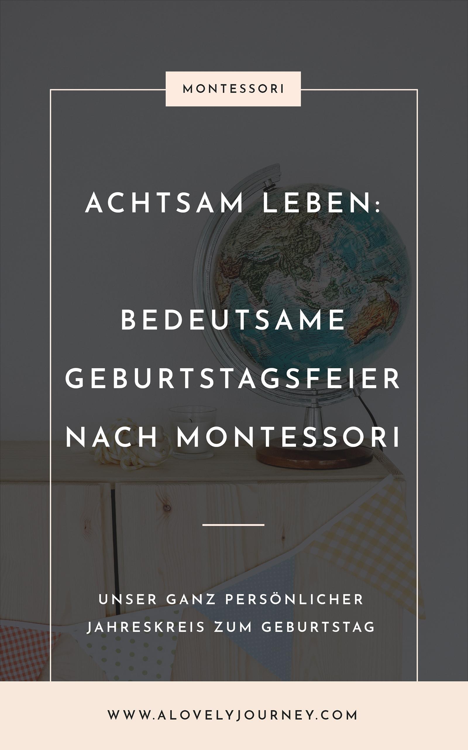 Achtsam Feiern: Geburtstag feiern nach Montessori