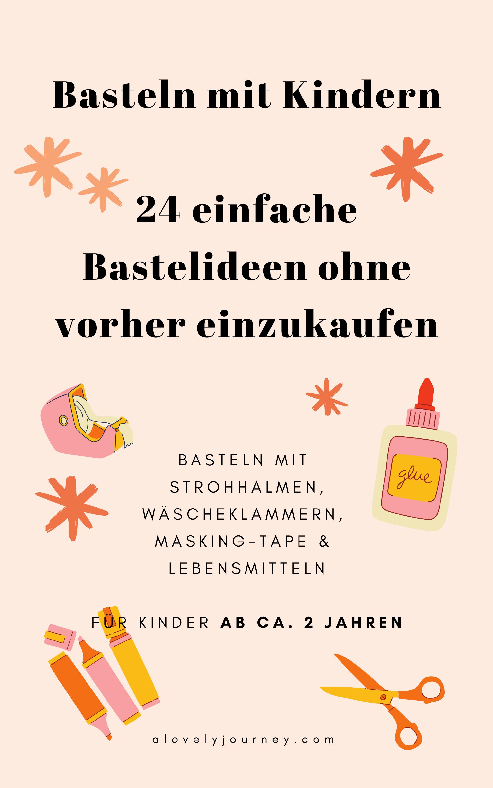 Basteln mit Kindern ab 2 Jahren: Einfache Bastelideen ohne vorher einzukaufen