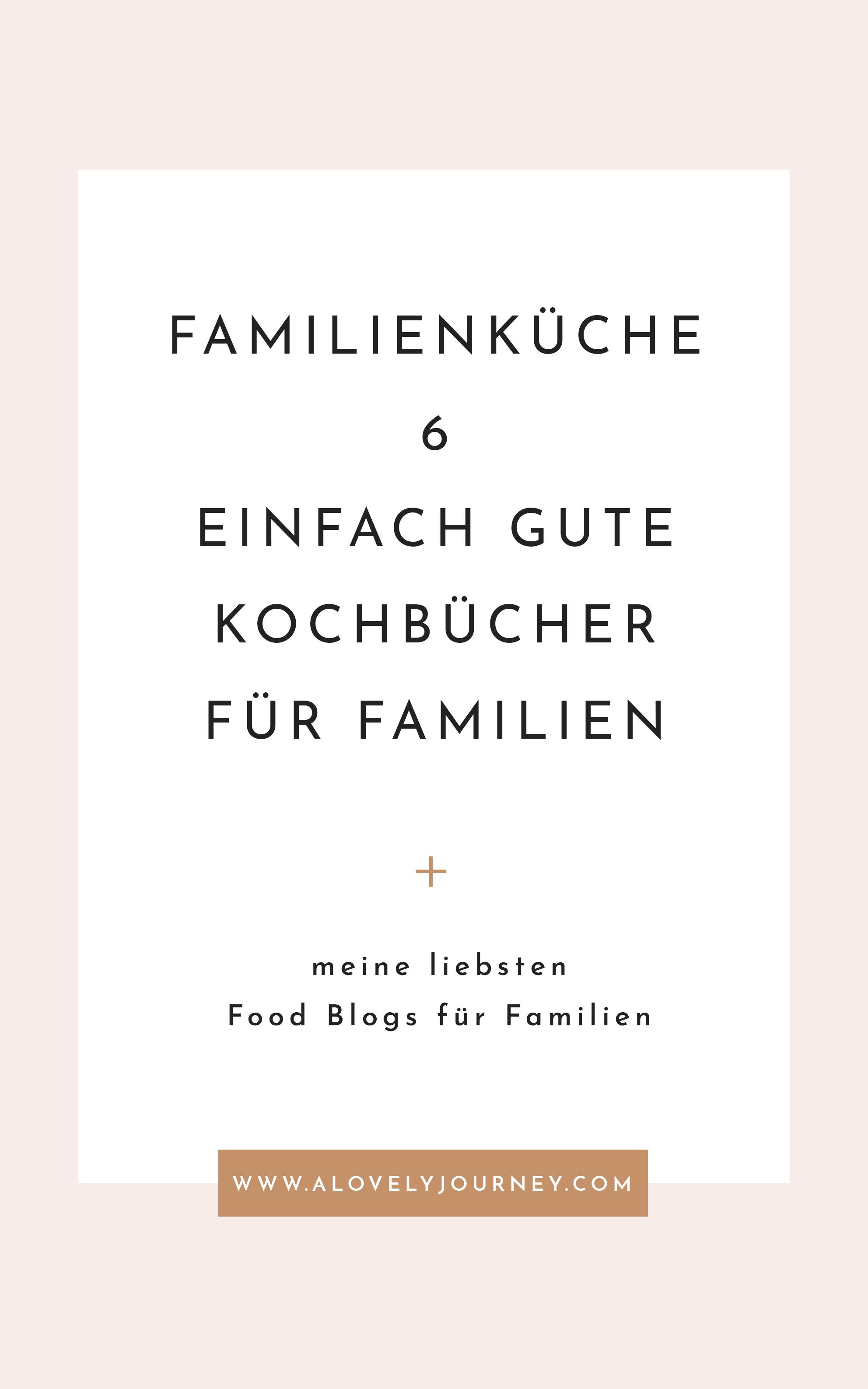 Familienküche: 6 einfach gute Kochbücher für die ganze Familie