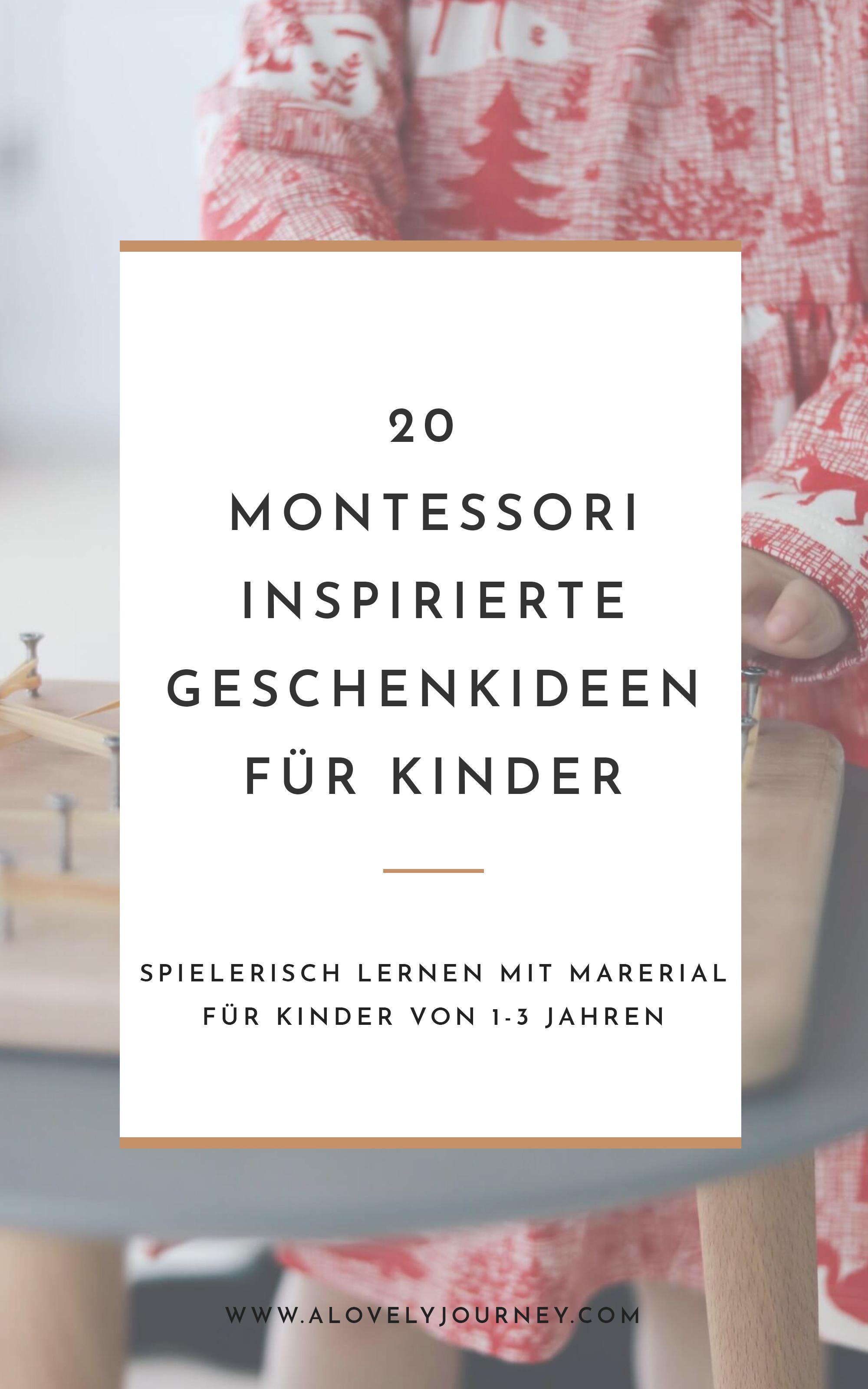 29 Montessori Inspirierte Geschenke für Kinder von 1 bis 3 Jahren