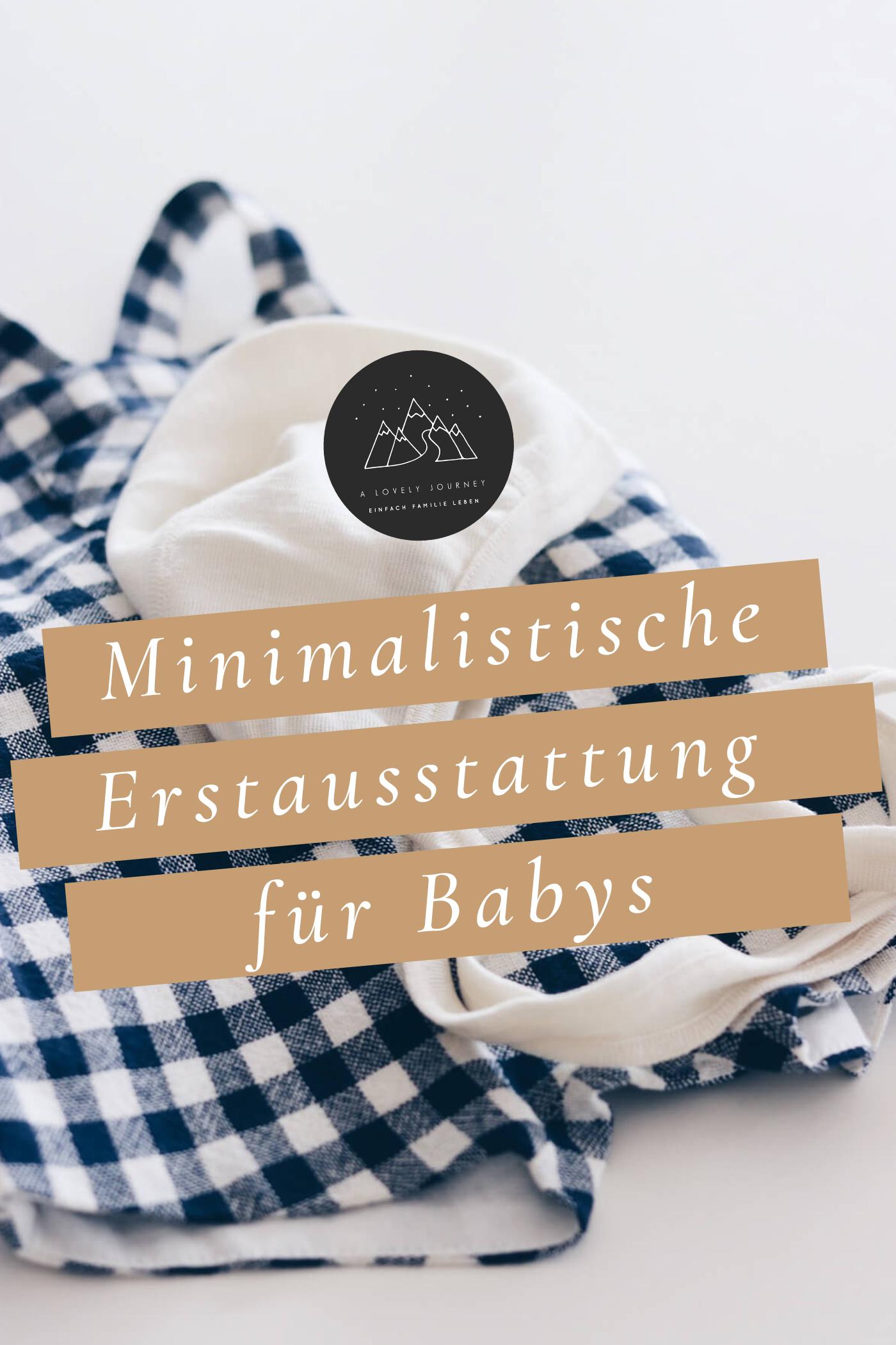 Minimalistische Erstausstattung fürs Baby