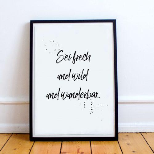 Poster kostenlos Sei frei und frech und wunderbar Lindgren Zitat