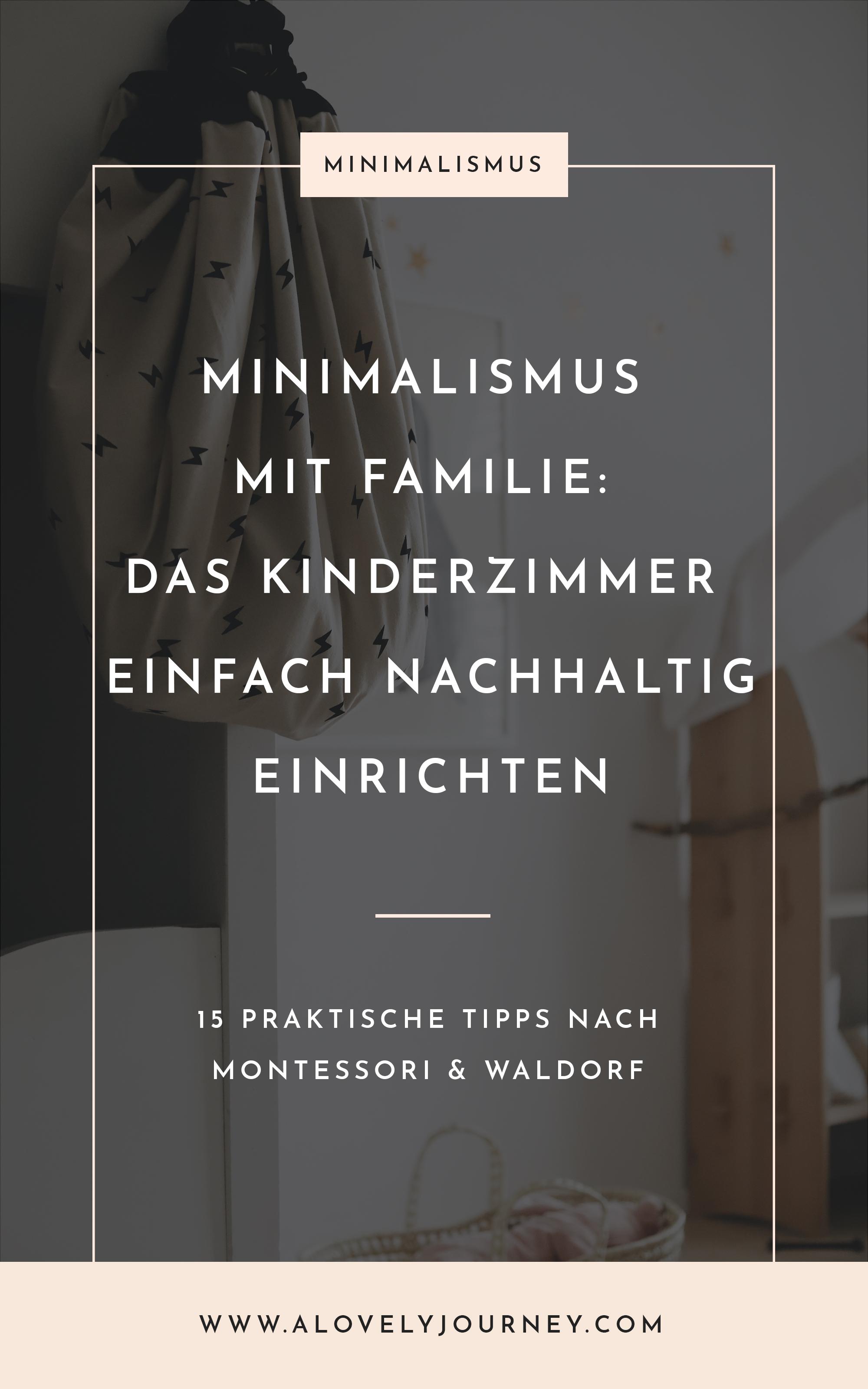 Minimalismus mit Familie - Kinderzimmer minimalistisch aber gut einrichten