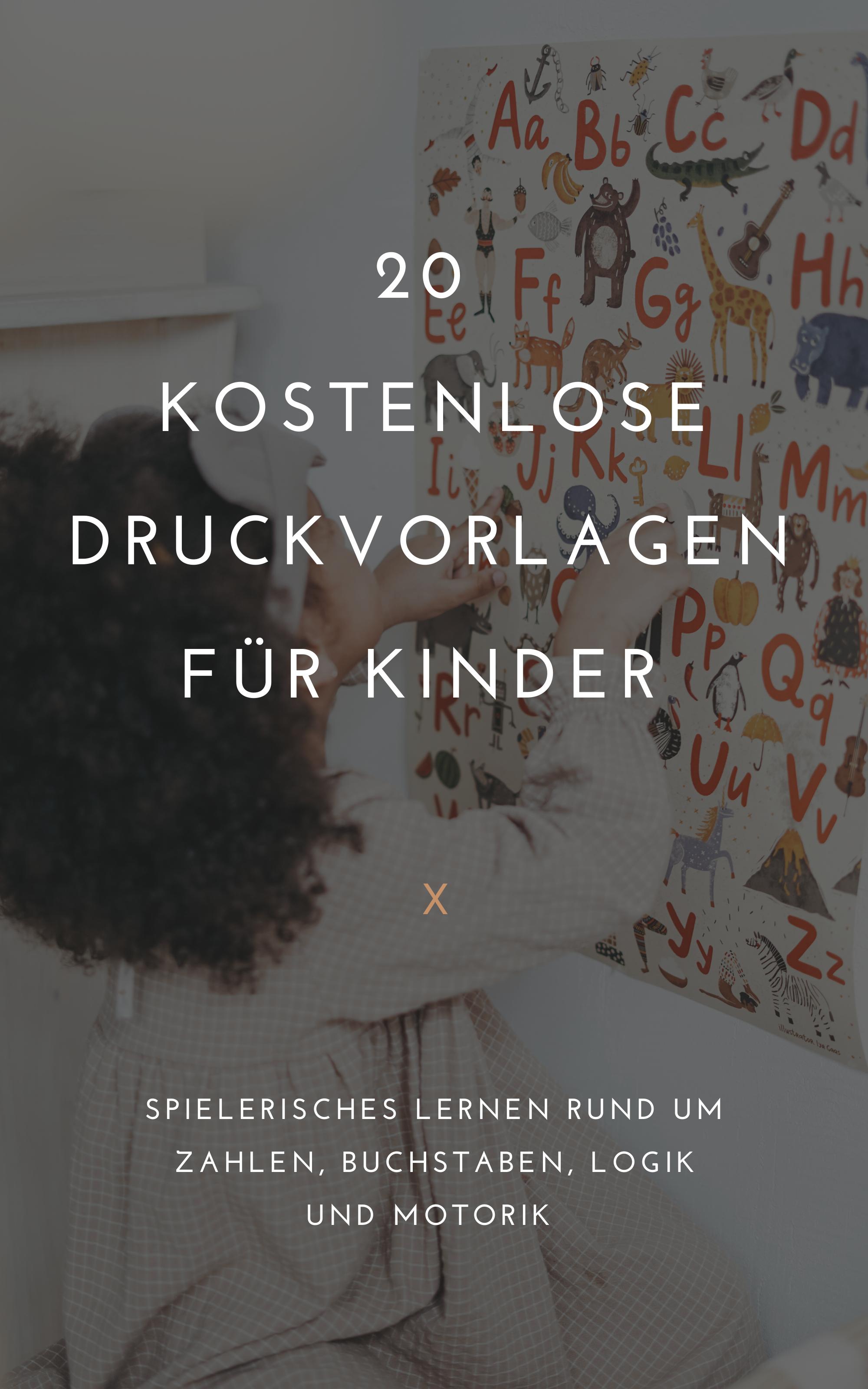 20 kostenlose Druckvorlagen für Kinder