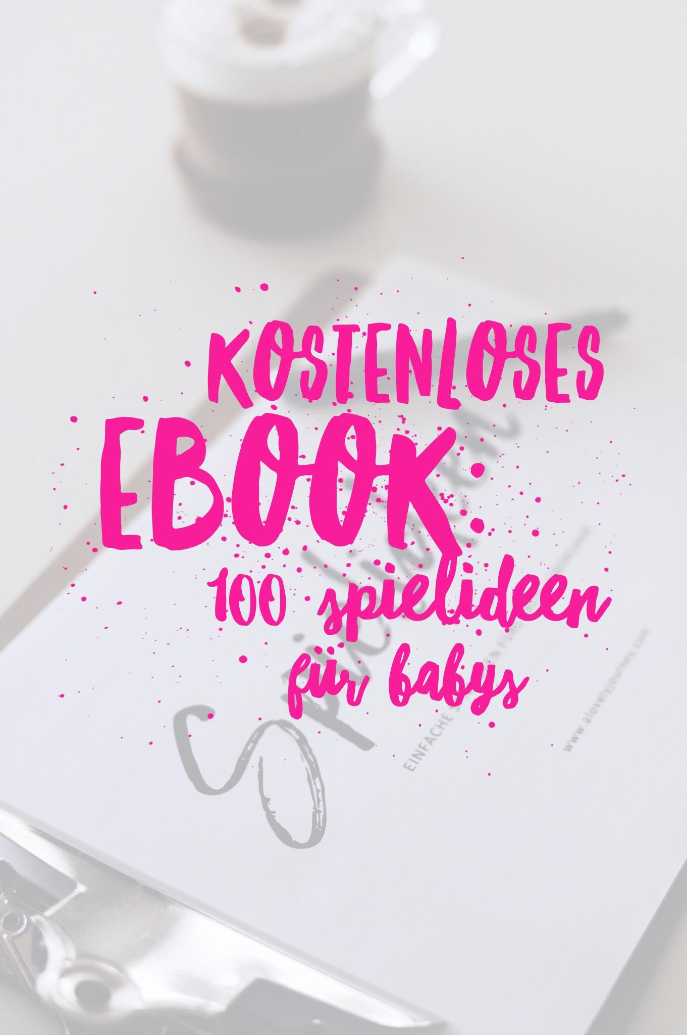 Kostenloses eBook: 100 einfache Spielideen fürs Babys