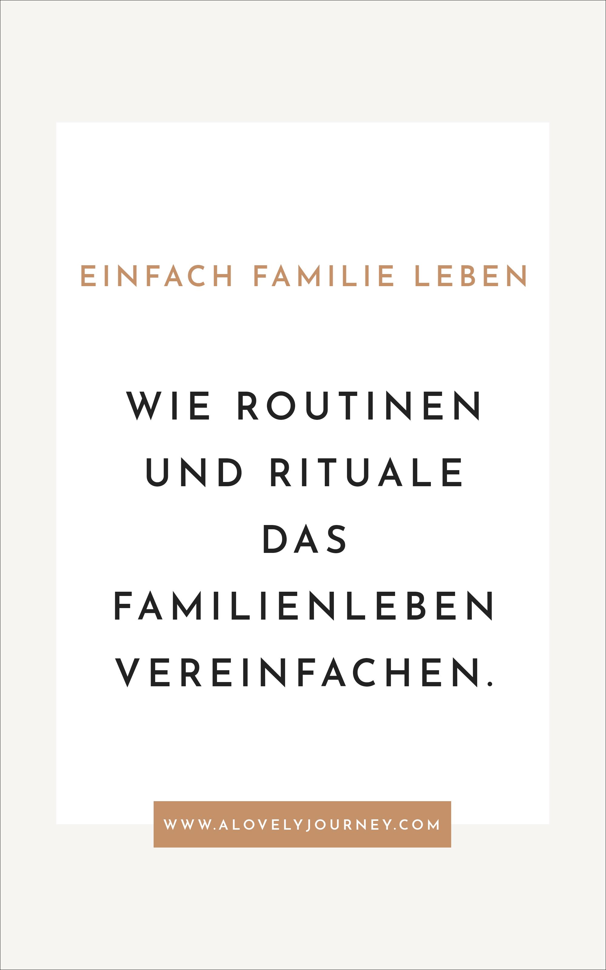 Einfach leben: Wie Vorhersehbarkeit und kleine Rituale unser Familienleben einfacher machen