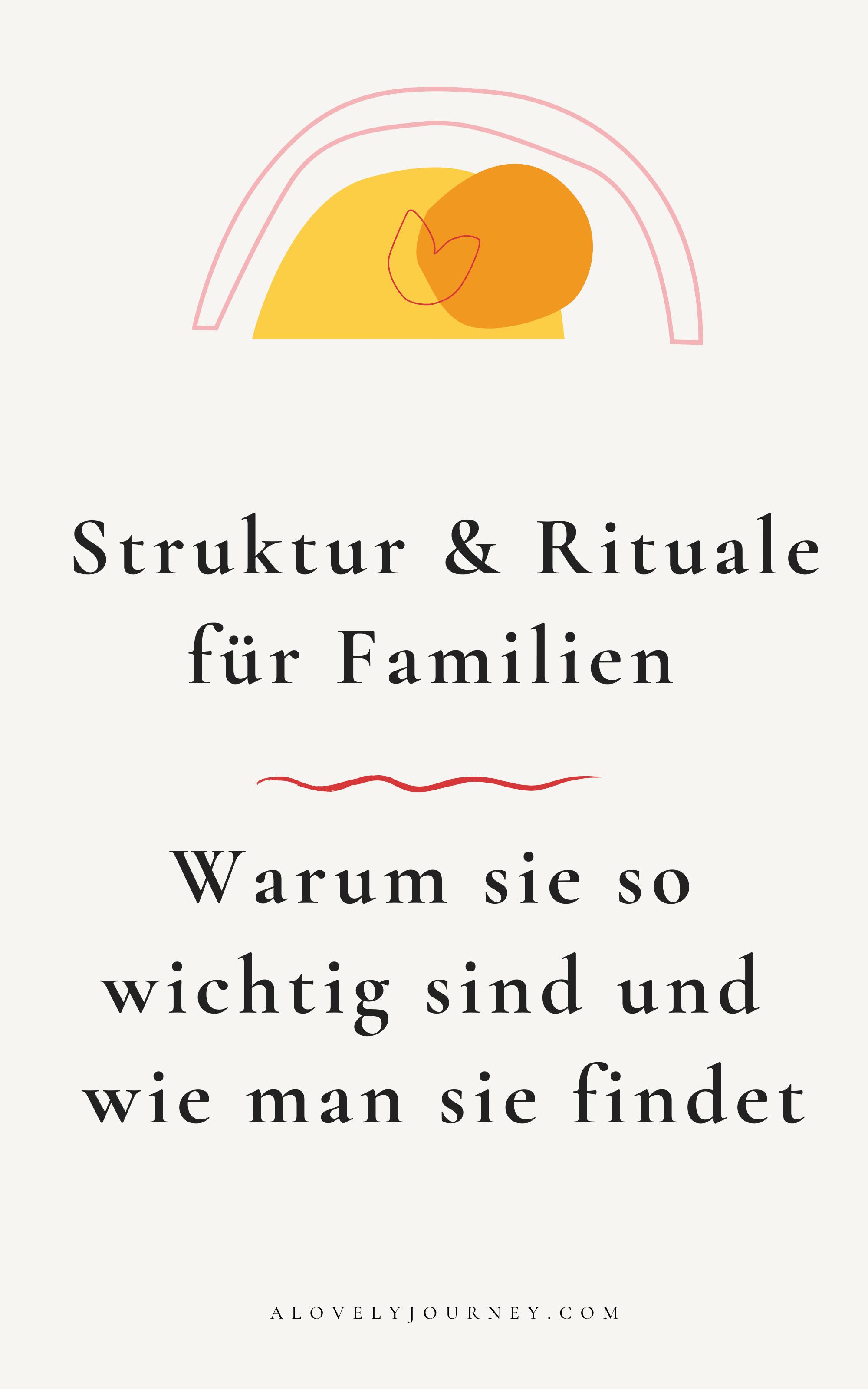 Struktur und Rituale für Familien: Warum sie so wichtig sind und wie man sie findet