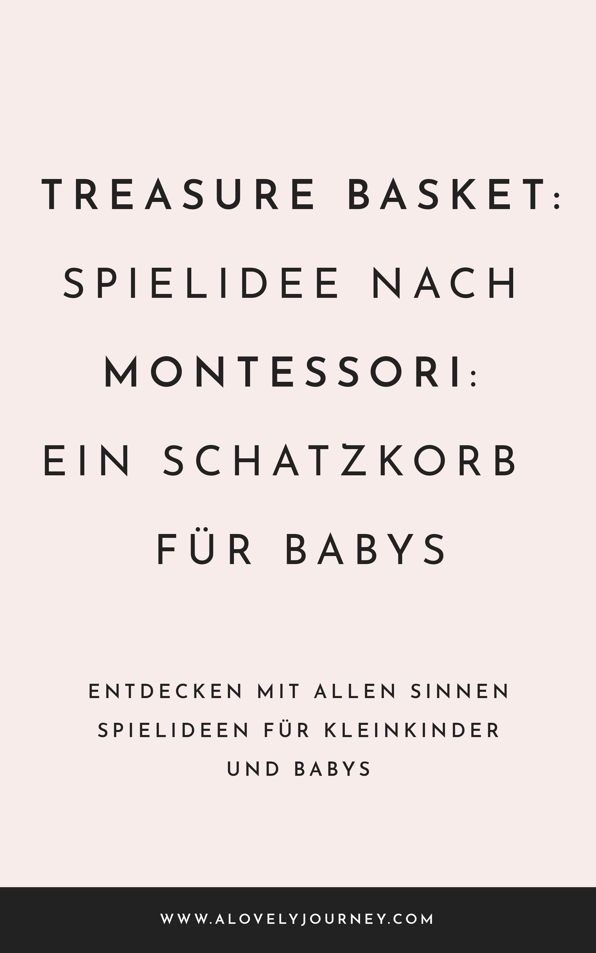 Spielidee nach Montessori: Schatzkorb {Treasure Basket} für Kleinkinder