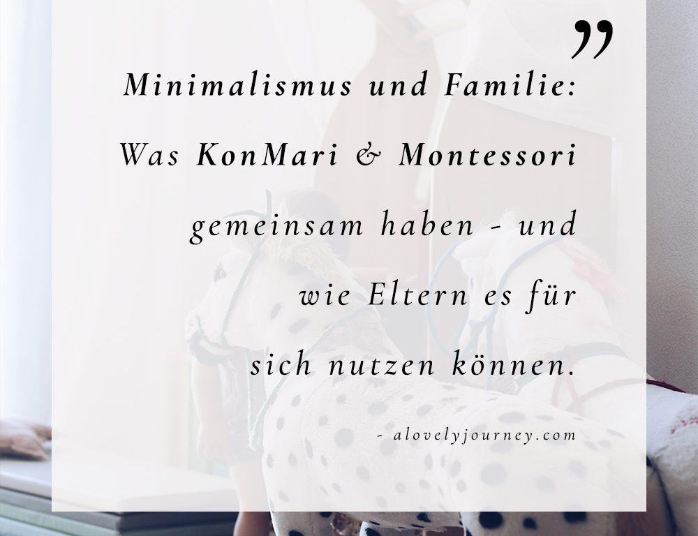 Minimalismus und Familie: Was KonMari & Montessori gemeinsam haben und wie Eltern es für sich nutzen können.