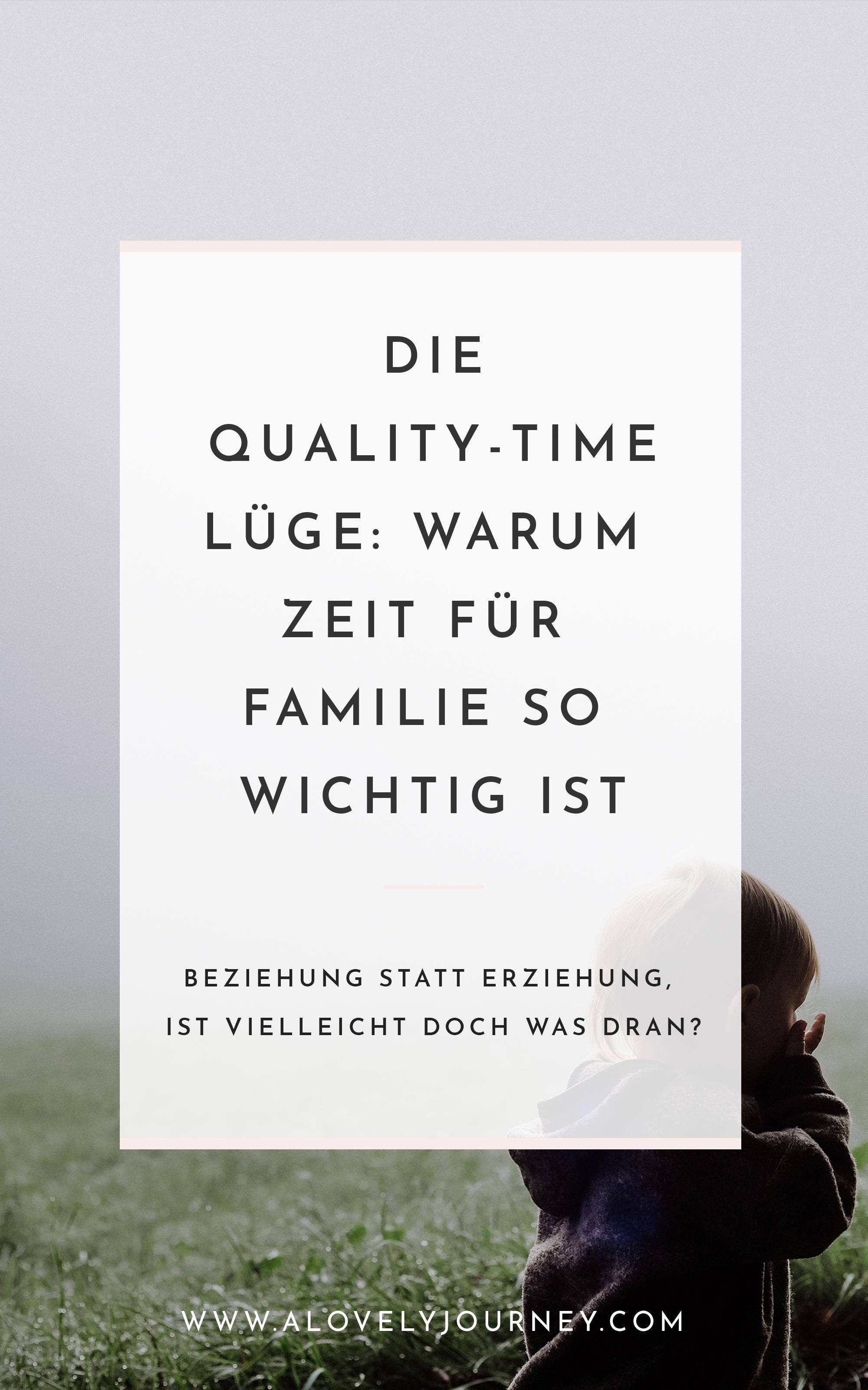 Die Quality Time Lüge: Warum Zeit für Familie so wichtig ist