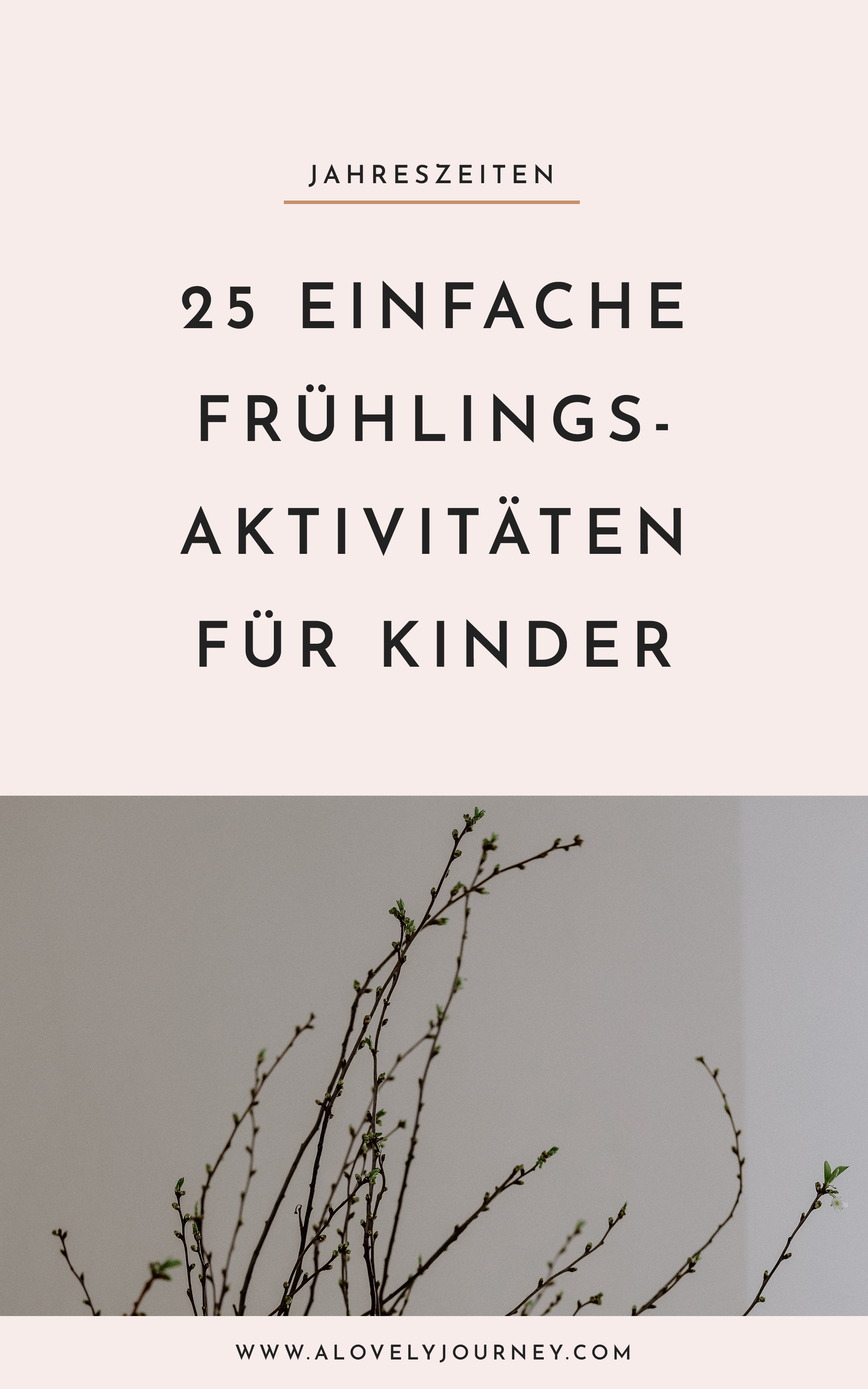 25 einfach schöne Frühlings-Aktivitäten für Kinder