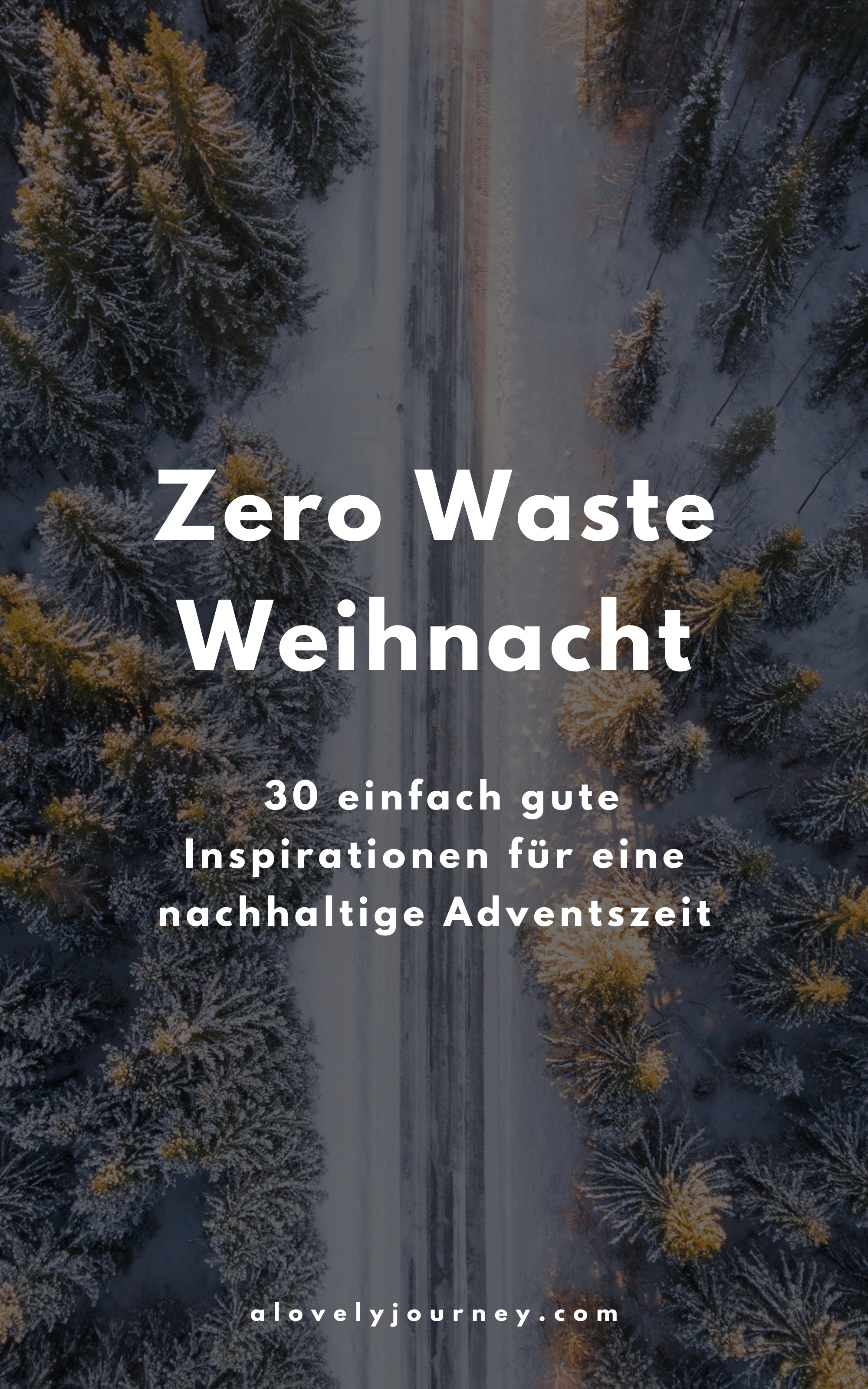 Zero Waste Weihnachten: 30 einfache Inspirationen für eine nachhaltige Adventszeit